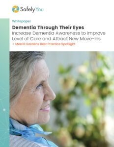 Increase Dementia Awareness to Improve Level of Care and Attract New Move-Ins